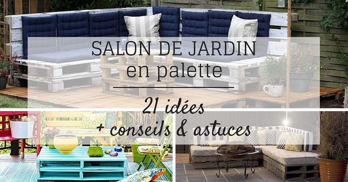 Tuto Pour Salon De Jardin En Palette Jardin Piscine Et Cabane